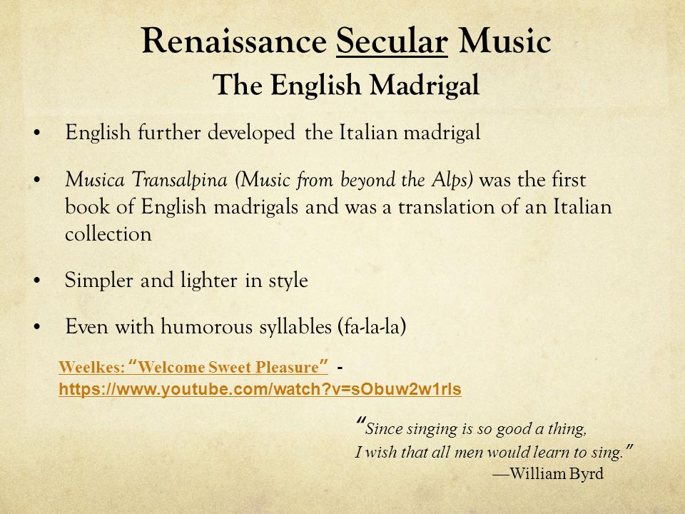 Renaissance Secular Music The English Madrigal