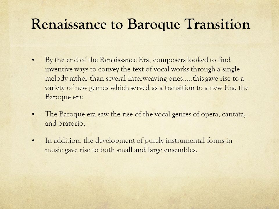 Renaissance to Baroque Transition