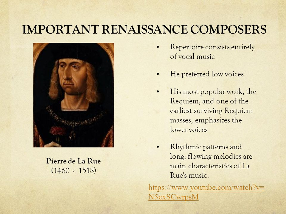 IMPORTANT RENAISSANCE COMPOSERS