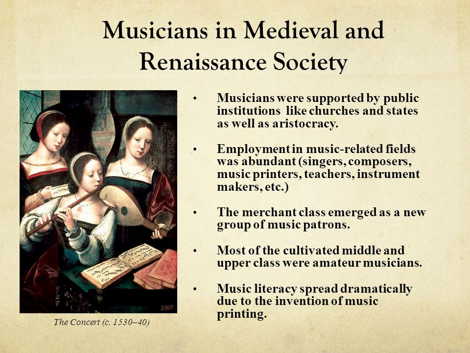 Musicians in Medieval and Renaissance Society
