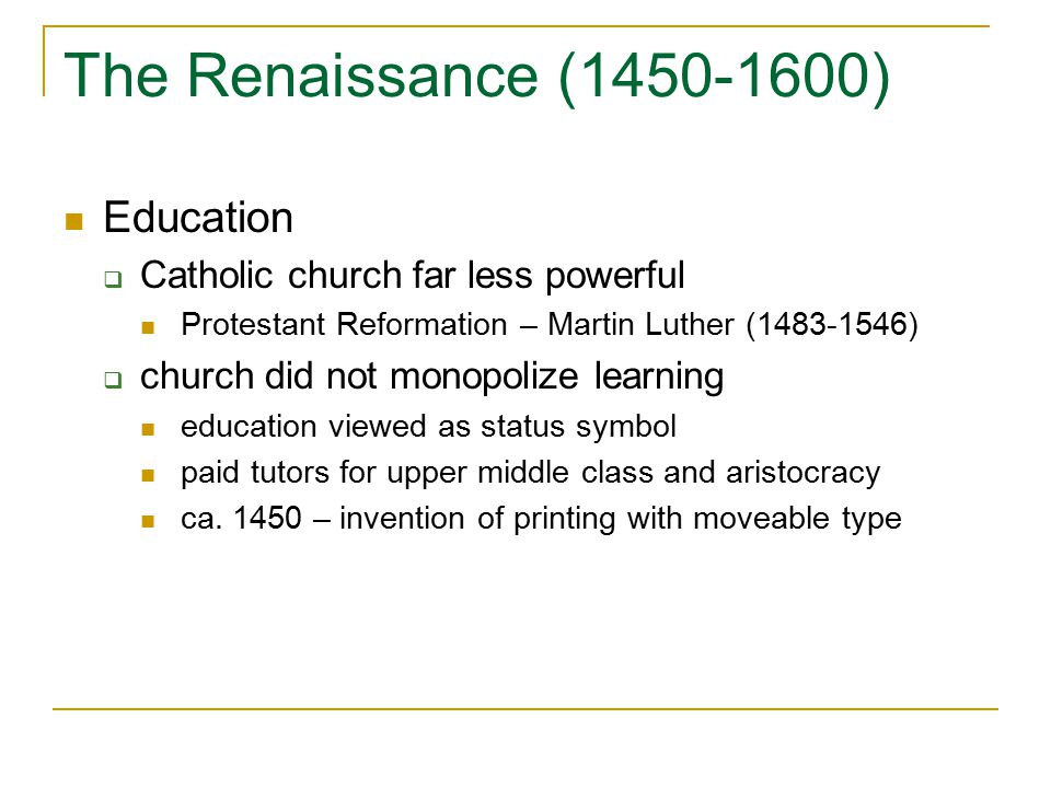 The Renaissance (1450-1600) Education
