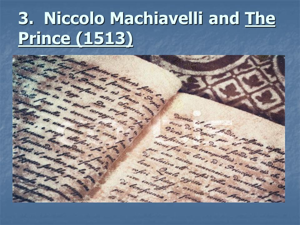 3. Niccolo Machiavelli and The Prince (1513)