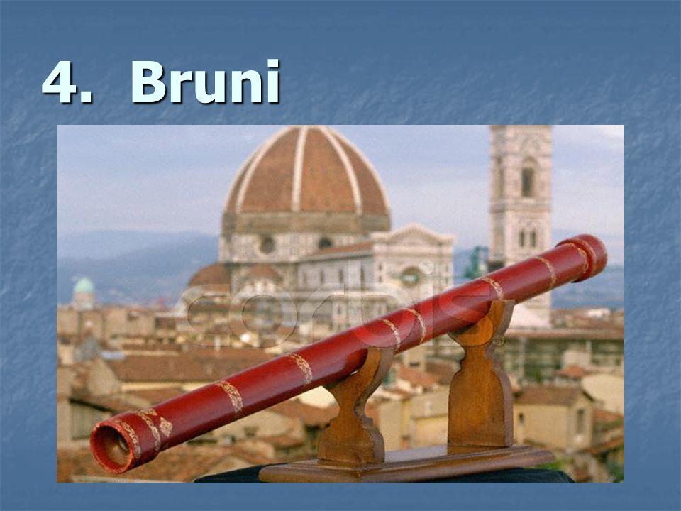 4. Bruni