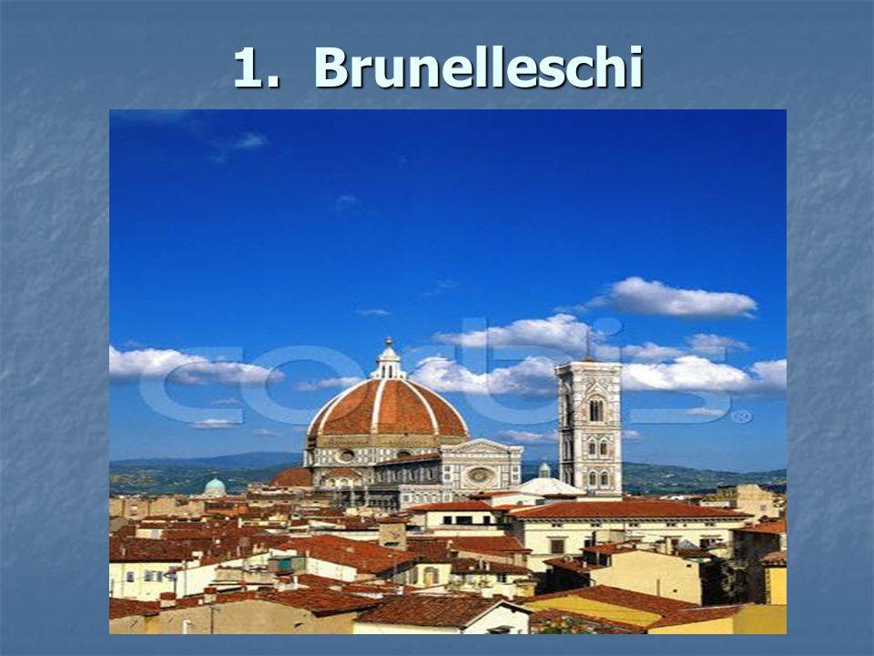 1. Brunelleschi