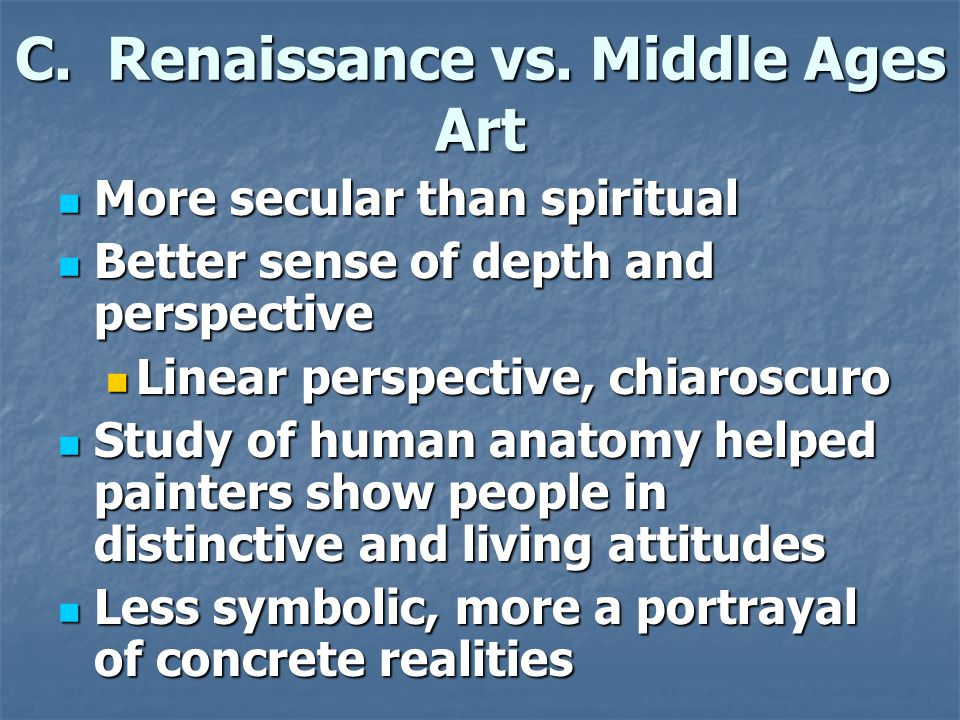 C. Renaissance vs. Middle Ages Art