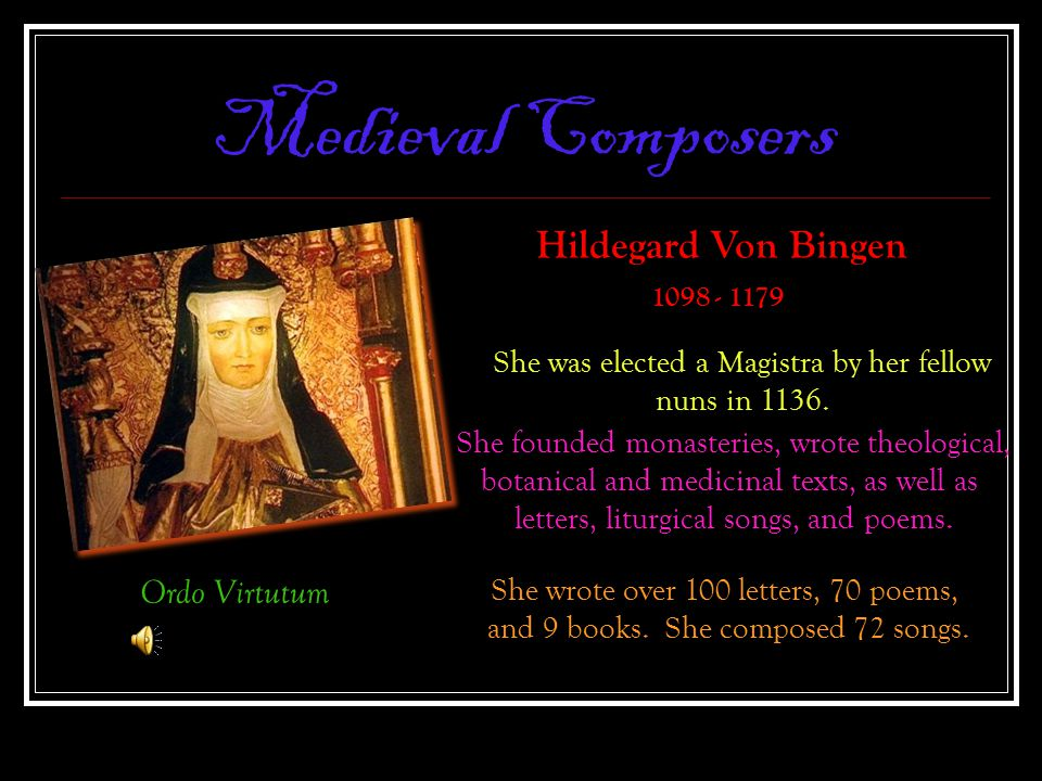 Medieval Composers Hildegard Von Bingen Ordo Virtutum