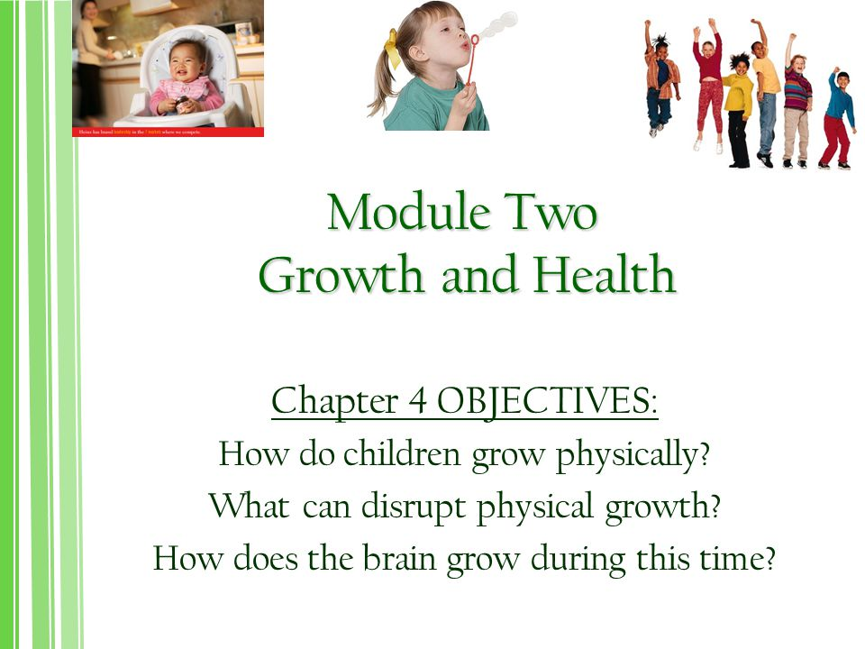Module Two Growth and Health