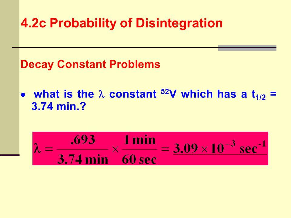 4.2c Probability of Disintegration
