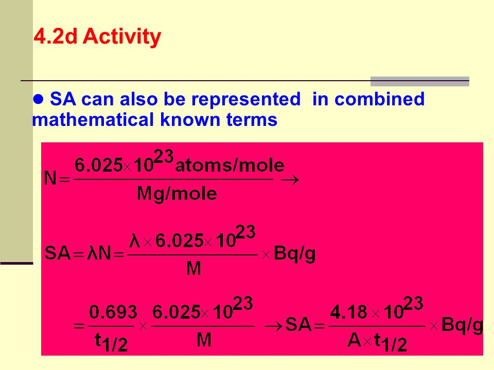 4.2d Activity SA can also be represented in combined mathematical known terms