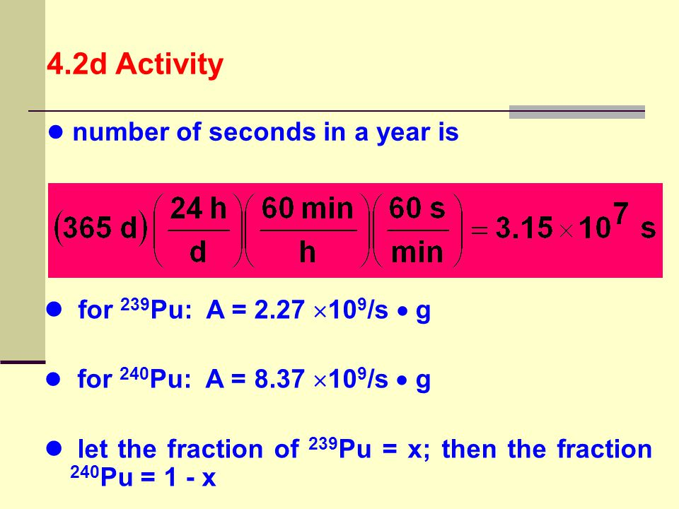4.2d Activity number of seconds in a year is