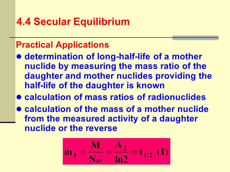 4.4 Secular Equilibrium Practical Applications