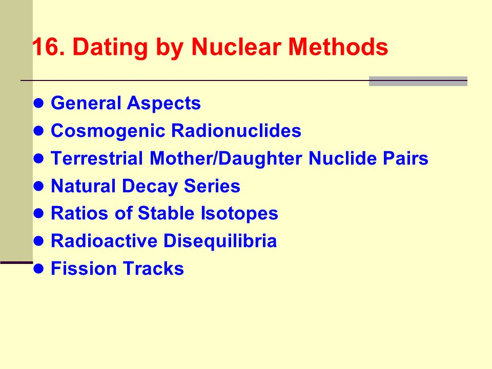 16. Dating by Nuclear Methods