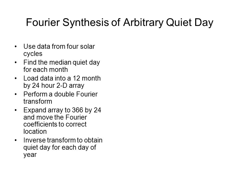 Fourier Synthesis of Arbitrary Quiet Day