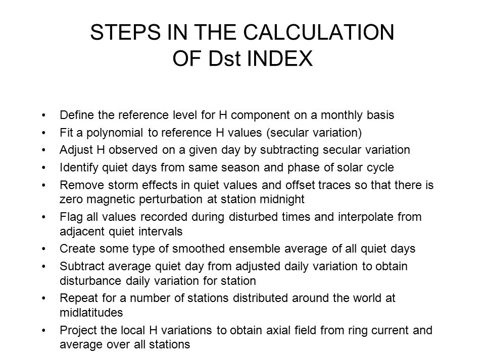 STEPS IN THE CALCULATION OF Dst INDEX