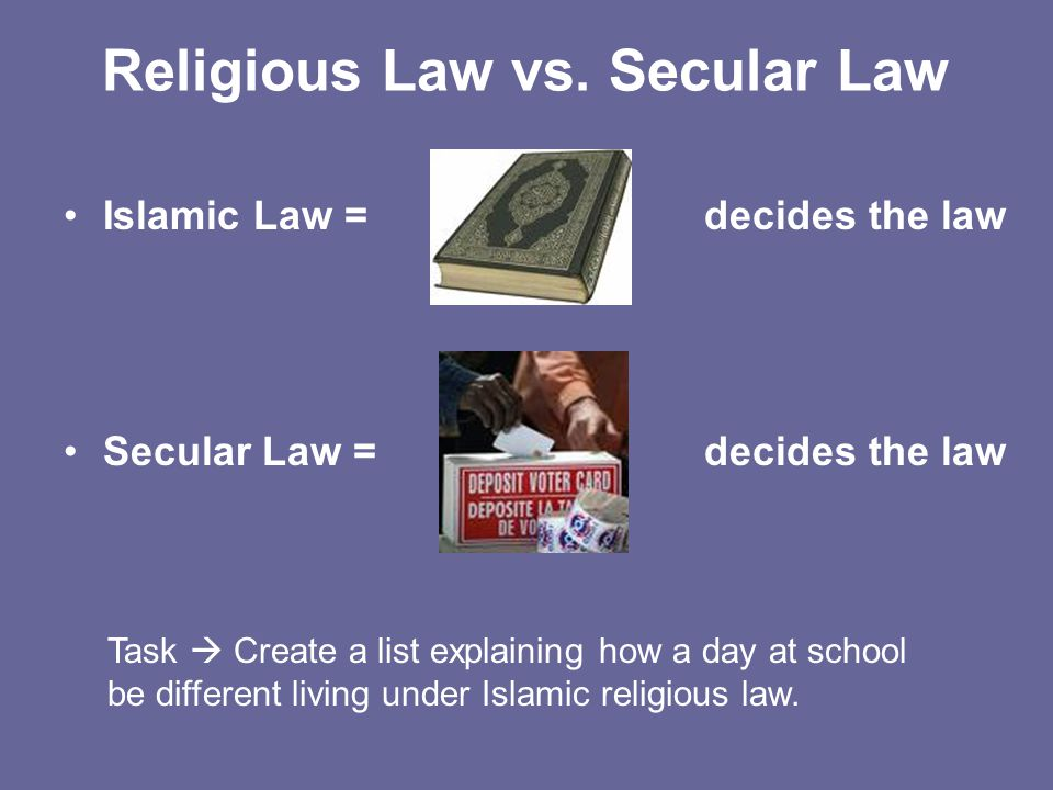 Religious Law vs. Secular Law