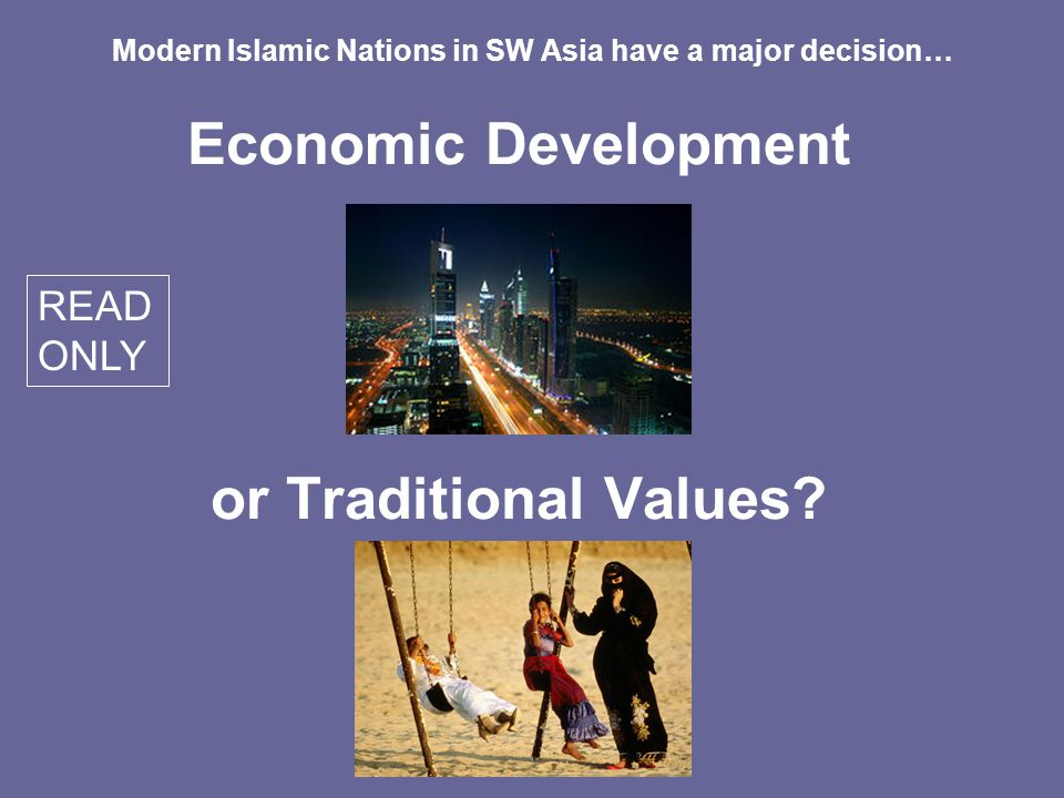 Economic Development or Traditional Values