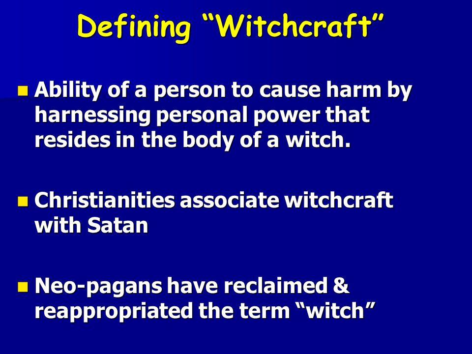 Defining Witchcraft