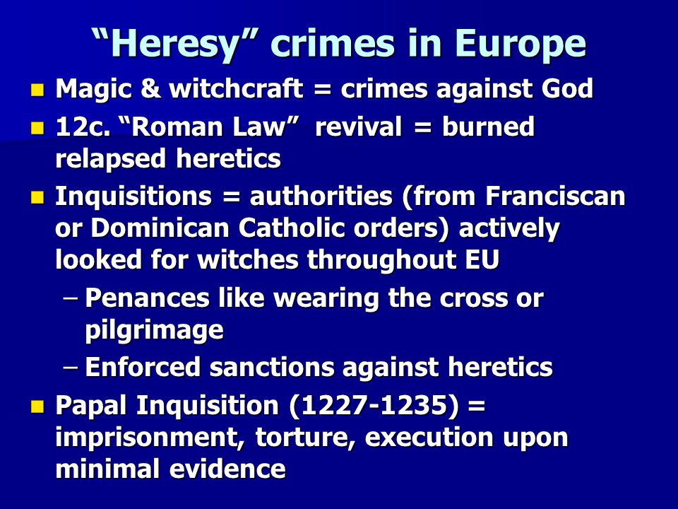 Heresy crimes in Europe
