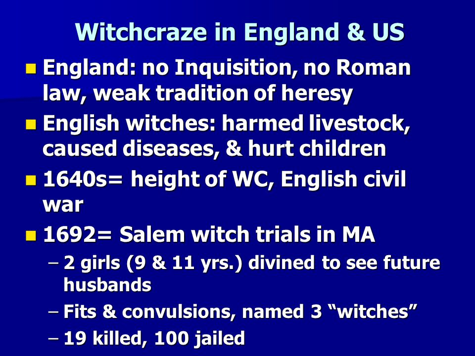 Witchcraze in England & US
