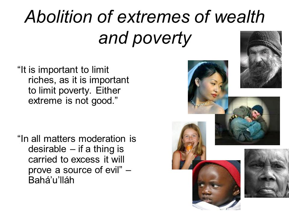 Abolition of extremes of wealth and poverty