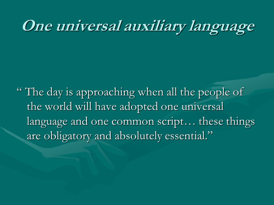 One universal auxiliary language