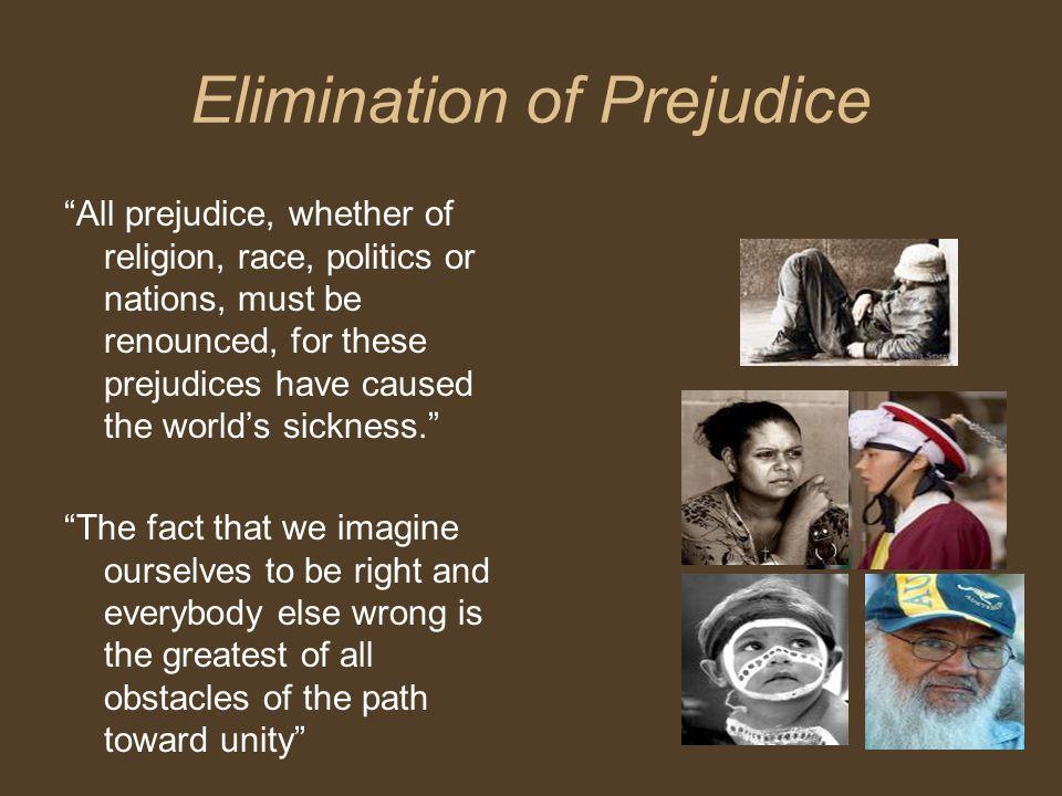 Elimination of Prejudice