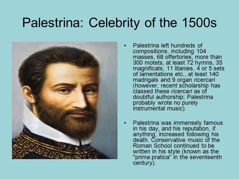 Palestrina: Celebrity of the 1500s
