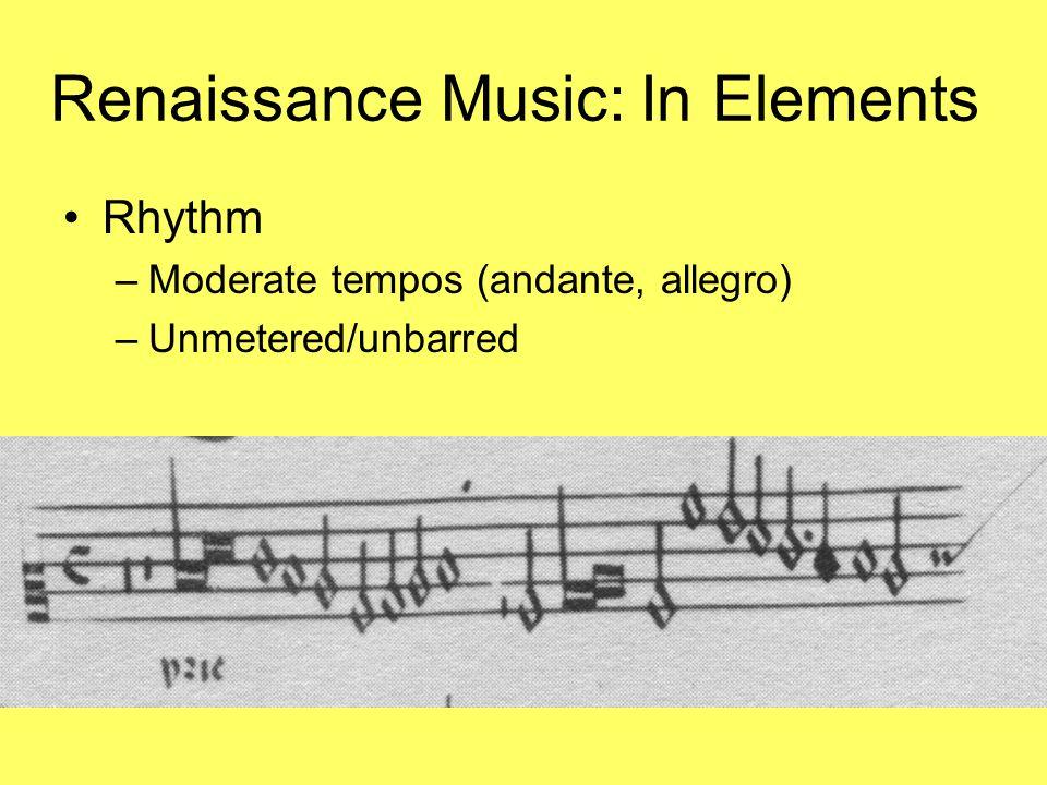 Renaissance Music: In Elements