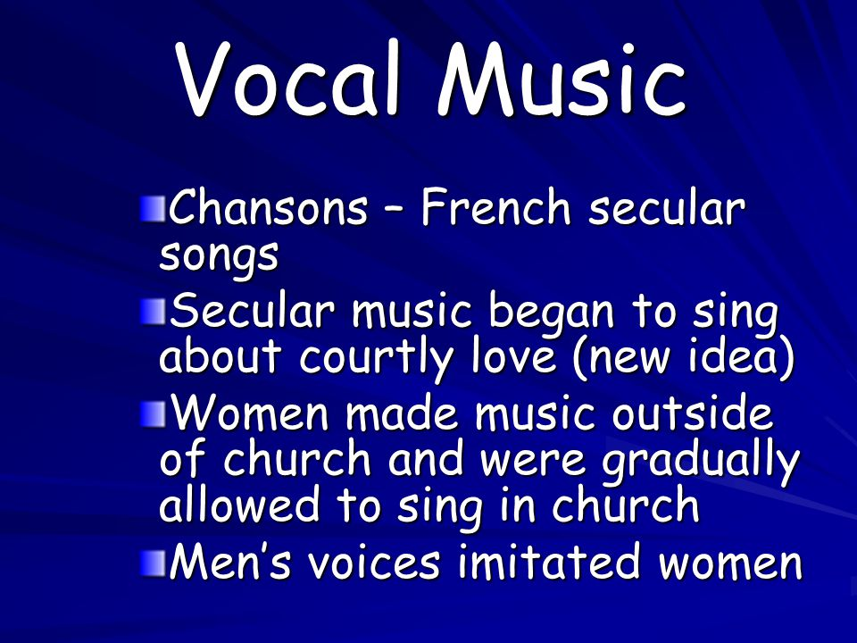 Vocal Music Chansons – French secular songs