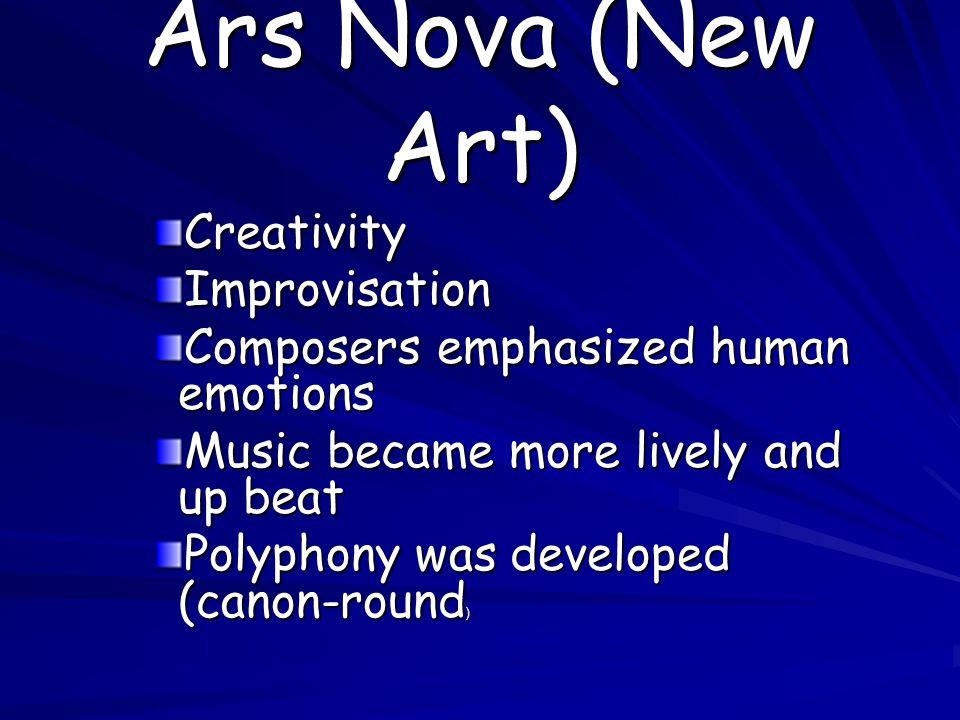 Ars Nova (New Art) Creativity Improvisation