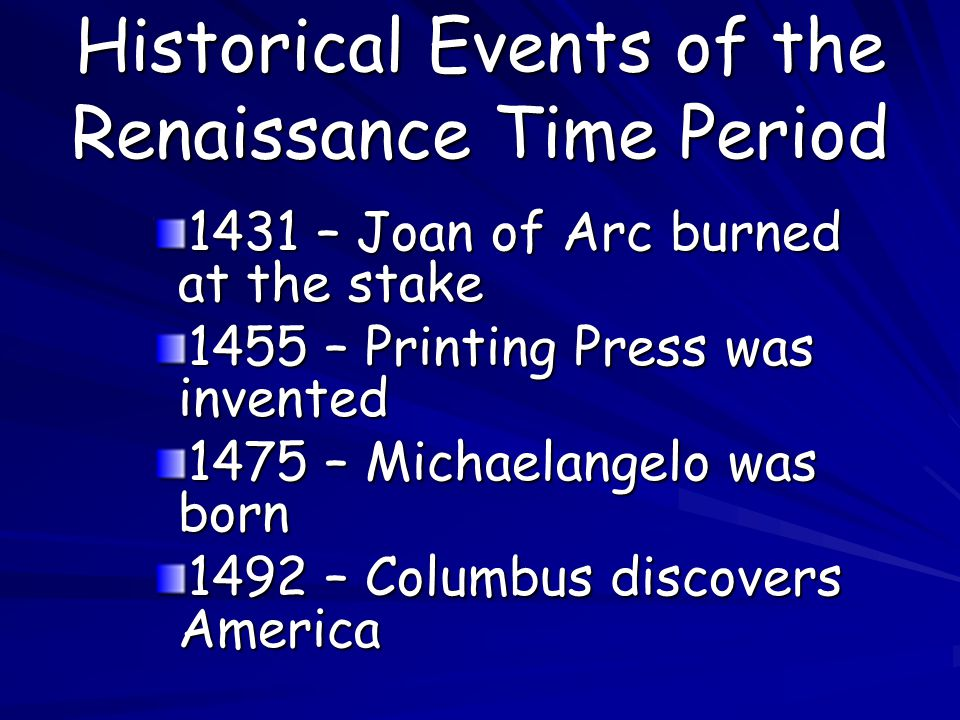 Historical Events of the Renaissance Time Period