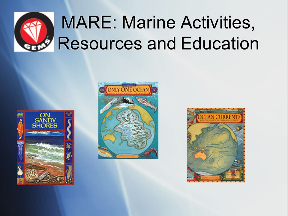 MARE: Marine Activities, Resources and Education