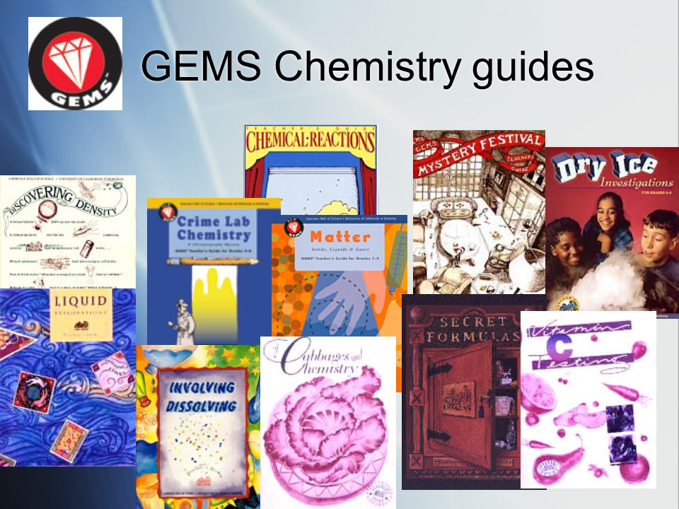 GEMS Chemistry guides