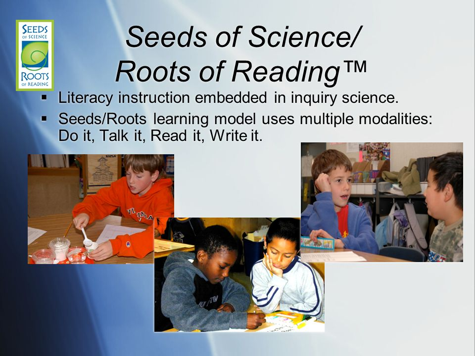 Seeds of Science/ Roots of Reading™