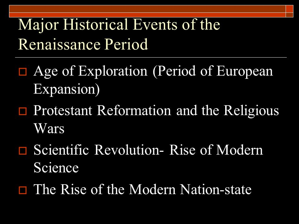 Major Historical Events of the Renaissance Period