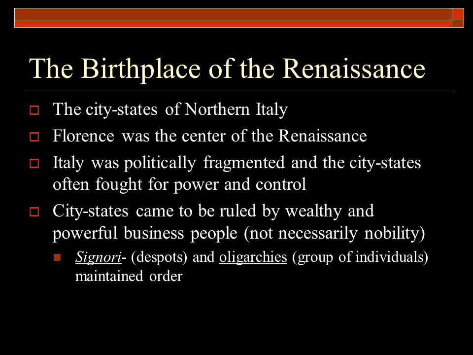 The Birthplace of the Renaissance
