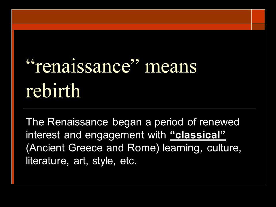 renaissance means rebirth