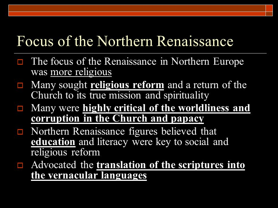 Focus of the Northern Renaissance