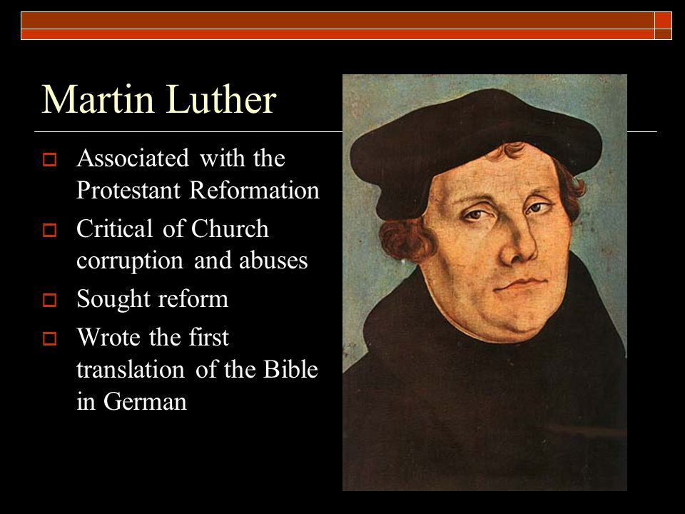 Martin Luther Associated with the Protestant Reformation