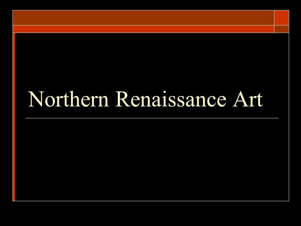 Northern Renaissance Art