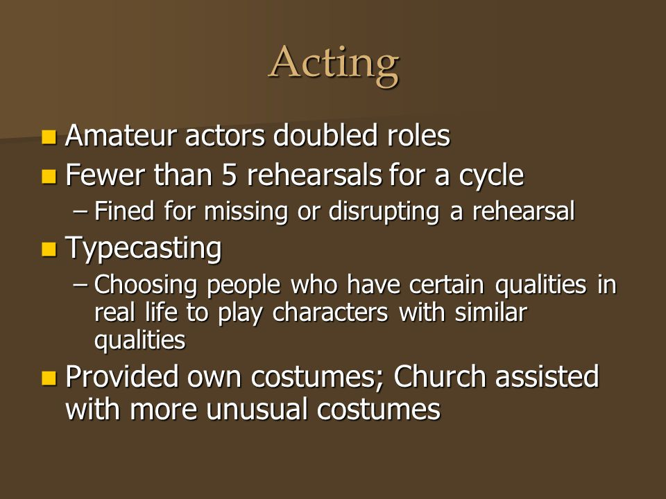 Acting Amateur actors doubled roles