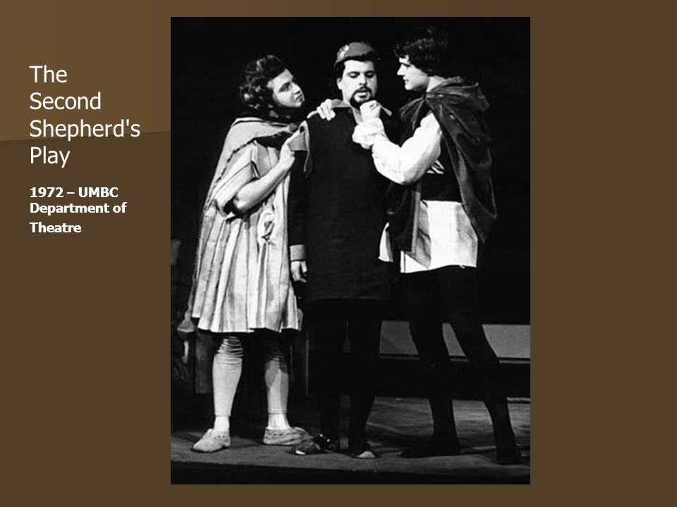The Second Shepherd s Play 1972 – UMBC Department of Theatre