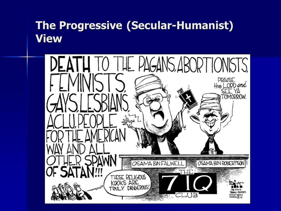 The Progressive (Secular-Humanist) View
