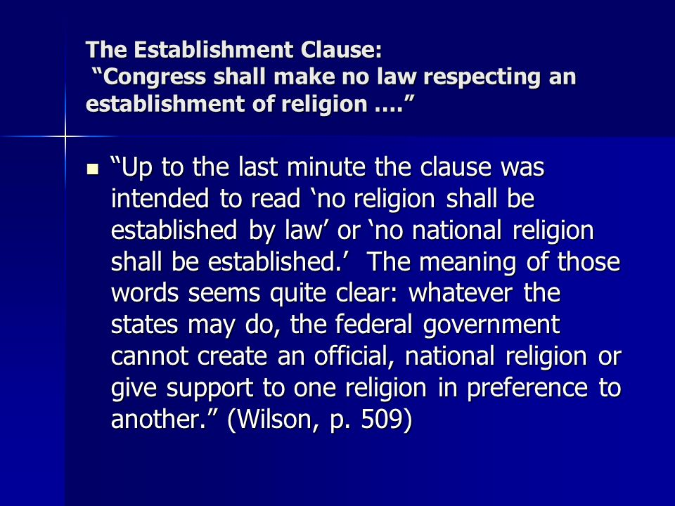 congress shall make no law respecting an establishment of religion Congress shall make no law respecting an establishment of religion, or prohibiting the free exercise thereof amendment i, establishment clause and free exercise clause slide2.