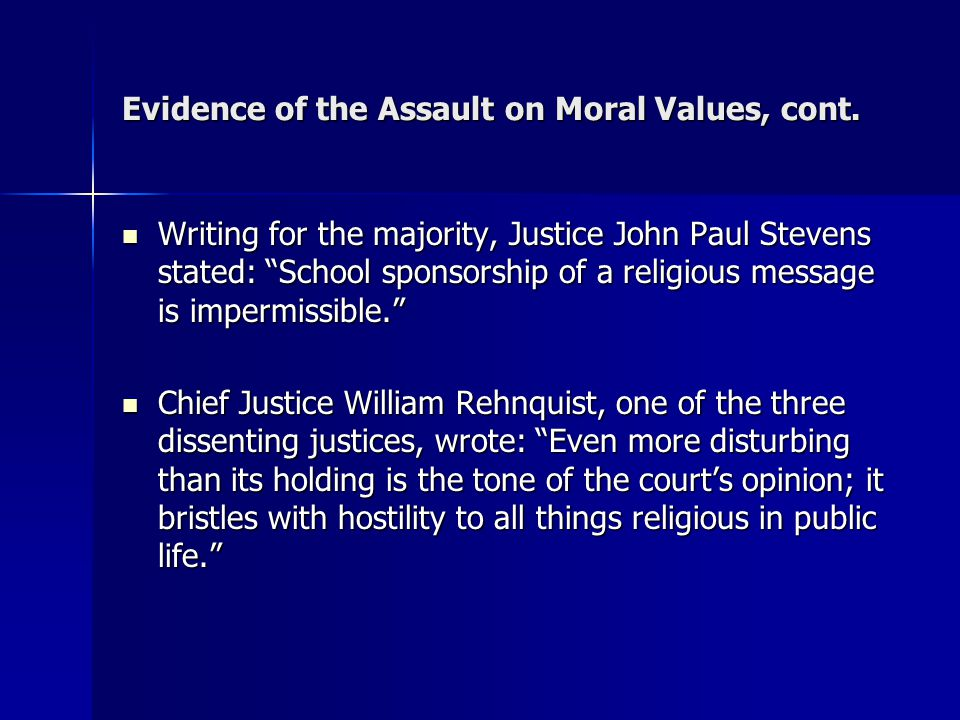 Evidence of the Assault on Moral Values, cont.