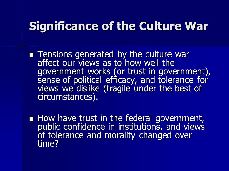 Significance of the Culture War