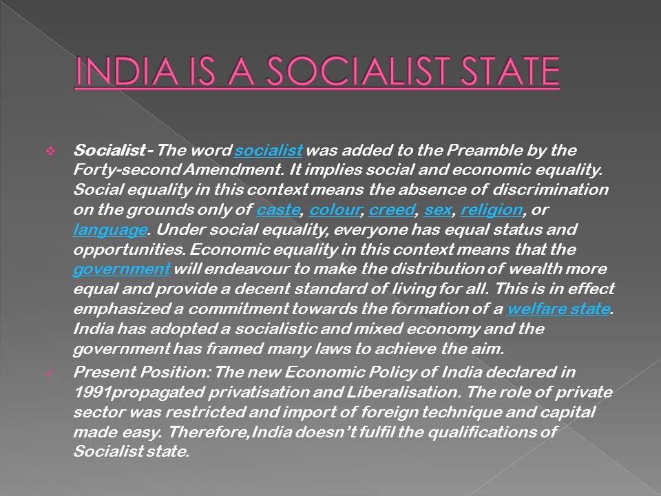 INDIA IS A SOCIALIST STATE