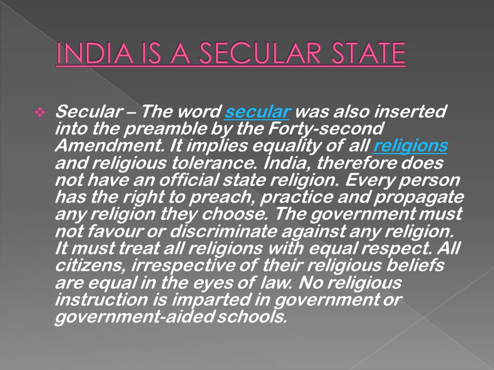 INDIA IS A SECULAR STATE