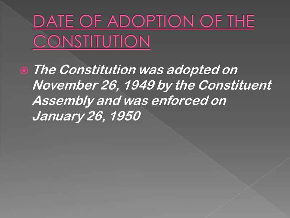 DATE OF ADOPTION OF THE CONSTITUTION