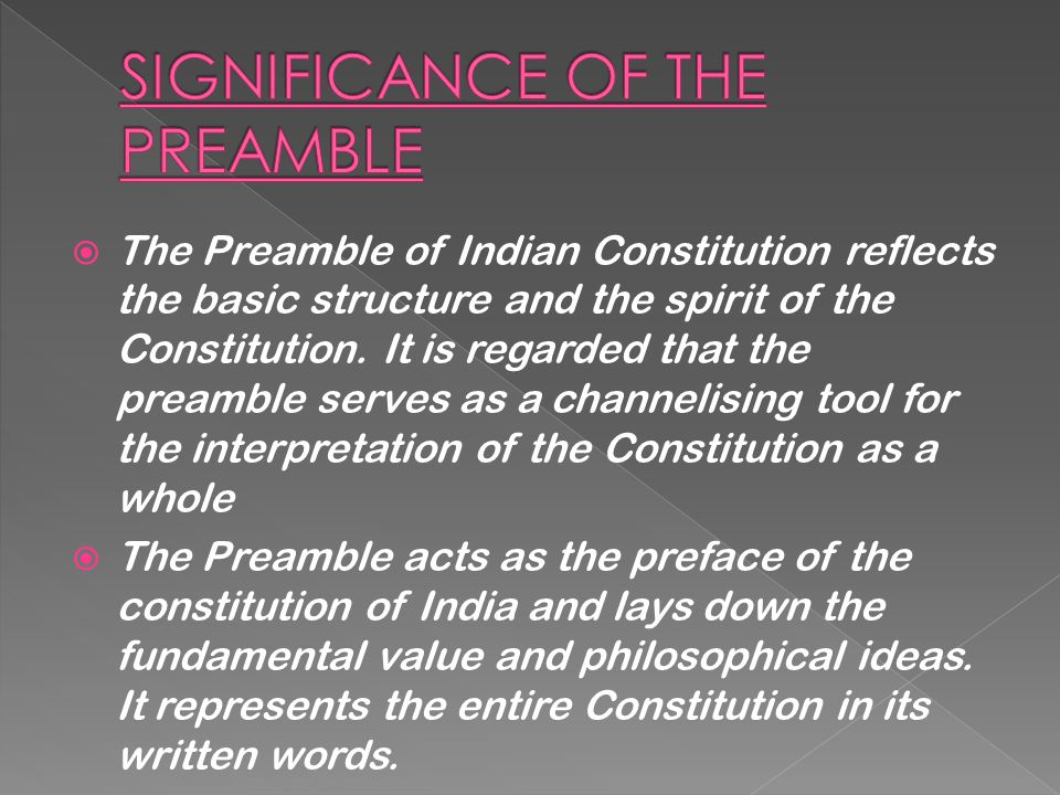 SIGNIFICANCE OF THE PREAMBLE